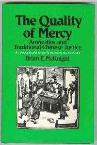 The Quality of Mercy: Amnesties & Traditional Chinese Justice
