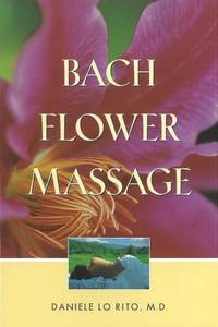BACH FLOWER MASSAGE (with 80 b&w illustrations)