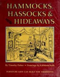 Hammocks, Hassocks and Hideaways