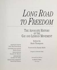 Long Road to Freedom : The Advocate History of the Gay and Lesbian Movement