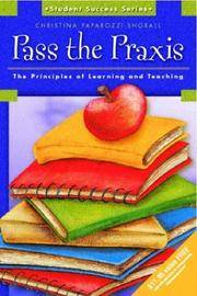 Pass the Praxis by  Christina Shorall - Paperback - 2002-12-21 - from Universal Textbook (SKU: PART001010)