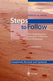 Steps to Follow: A Guide to the Treatment of Adult Hemiplegia: Based on the Concept of K. and B....