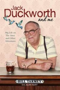 Jack Duckworth and Me: My Life on the Street and Other Adventures