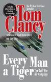 image of Every Man a Tiger (Revised): The Gulf War Air Campaign (Commander Series)