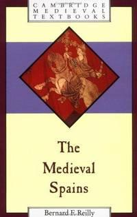 The Medieval Spains (Cambridge Medieval Textbooks)