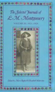 Selected Journals of L.M.Montgomery Volume III 1921-1929