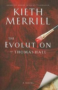 The Evolution of Thomas Hall -- Advanse Reader's Edition