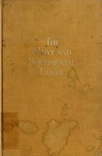 THE NAIVE & SENTIMENTAL LOVER By JOHN LE CARRE 1972 First American Edition
