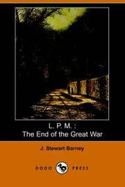 L.P.M.: The End of the Great War (Dodo Press)