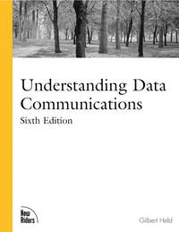 Understanding Data Communications (6th Edition)