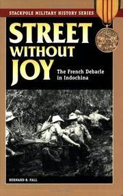 image of Street Without Joy: The French Debacle In Indochina (Stackpole Military History Series)