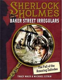 Sherlock Holmes and the Baker Street Irregulars.  The Fall of the Amazing Wallendas. Casebook No.1