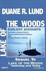 Lake of the Woods (Volume II) Earliest Accounts