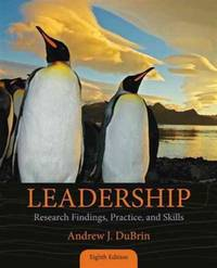 Leadership: Research Findings, Practice, and Skills (8th US Edition)