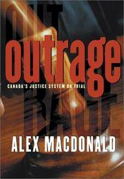 Outrage: Canada's Justice System on Trial