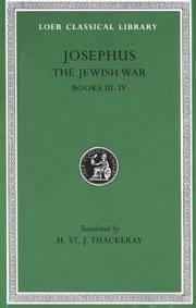image of Josephus : The Jewish War Books III-IV (Loeb Classical Library No. 487)