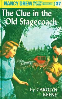 NANCY DREW: THE CLUE IN THE OLD STAGECOACH #37