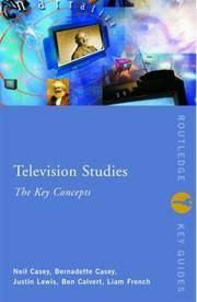 Television Studies: The Key Concepts (Routledge Key Guides)