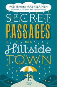 Secret Passages in a Hillside Town