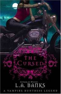 The Cursed (Vampire Huntress Legend)