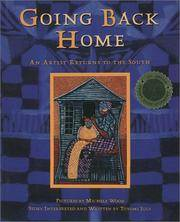 Going Back Home: An Artist Returns to the South (SIGNED)