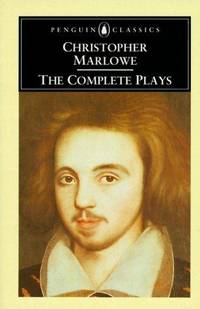 CHRISTOPHER MARLOWE THE COMPLETE PLAYS