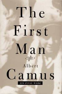 The First Man. (His Final Work). [PAPERBACK].