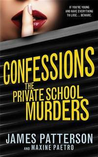 Confessions: The Private School Murders: (Confessions 2)