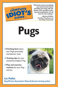 The Complete Idiot\'s Guide To Pugs