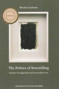 The Politics Of Storytelling