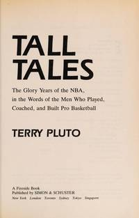 Tall Tales: The Glory Years of the NBA