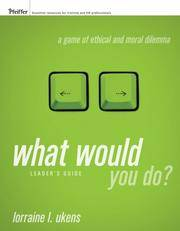 What Would You Do?, Leader's Guide: A Game of Ethical and Moral Dilemma