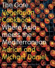 The Gate Vegetarian Cookbook : Where Asia Meets the Mediterranean (Mitchell Beazley Food) by  Lewis  Michael; Esson - Hardcover - 2004-04-30 - from Mothermacs (SKU: 00338)