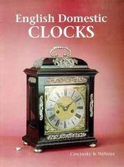 ENGLISH DOMESTIC CLOCKS by  Herbert and Malcolm R. Webster Cescinsky - Hardcover - Reprint - 1976 - from James F. Balsley, Bookseller and Biblio.com