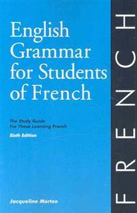 image of English Grammar for Students of French: The Study Guide for Those Learning French