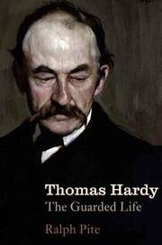 Thomas Hardy  The Guarded Life