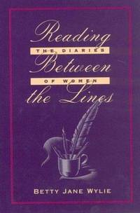 Reading between the Lines the Diaries of Women