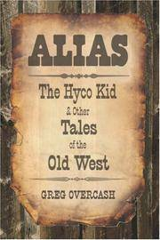 Alias: The Hyco Kid & Other Tales of the Old West