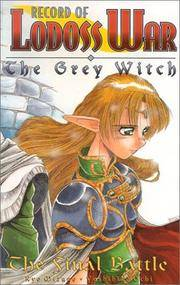 Record Of Lodoss War Grey Witch Book 3 The Final Battle