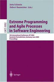 Extreme Programming And Agile Processes In Software Engineering: 5th International Conference, XP...