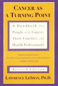 Cancer As a Turning Point: A Handbook for People with Cancer, Their Families, and Health...