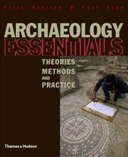 image of Archaeology Essentials: Theories, Methods and Practice (Abridged Edition)