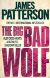 image of The Big Bad Wolf (Alex Cross) [Paperback] [Jan 01, 2001] James Patterson