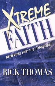 Xtreme Faith: BELIEVING FOR THE IMPOSSIBLE