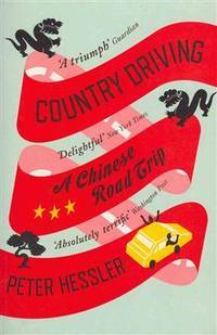 Country Driving: A Chinese Road Trip by Peter Hessler - Paperback - from TheBooksSaga and Biblio.com