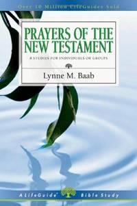 Prayers of the New Testament (Lifeguide Bible Studies)