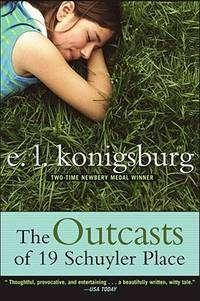The Outcasts of 19 Schuyler Place by  E.L Konigsburg - Paperback - from Good Deals On Used Books and Biblio.com