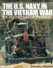 The U.S. Navy in the Vietnam War: An Illustrated History