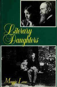 Literary Daughters by Maggie Lane - Paperback - 1990 - from Sorensen Books : Your Vancouver Island Bookshop (SKU: mar182)