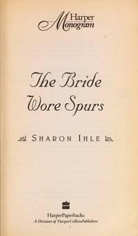 BRIDE WORE SPURS